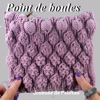 Joli point de Tricot - Point de boules ou bulles