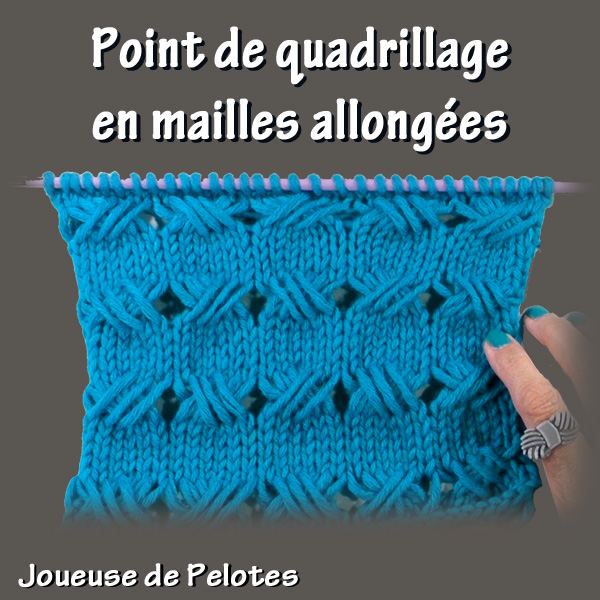 Joli point de Tricot - Quadrillage en mailles allongées.