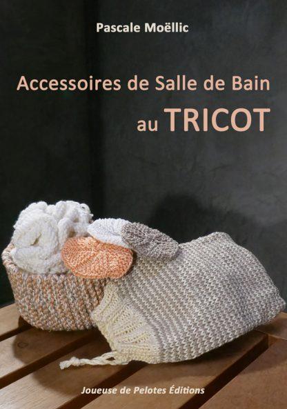 Accessoires de Salle de Bain au TRICOT