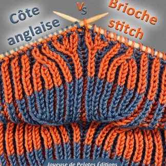 Côte anglaise et Point de brioche : 1 ou 2 points de tricot ?