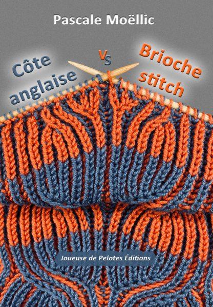 Côte anglaise et Point de brioche : 1 ou 2 points de tricot ?